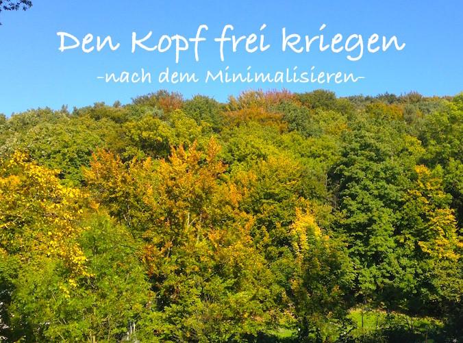 Den_Kopf_frei_kriegen_nach_dem_Minimalisieren