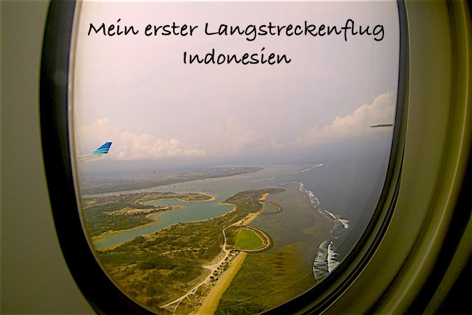 mein_erster_Langstreckenflug_Indonesien